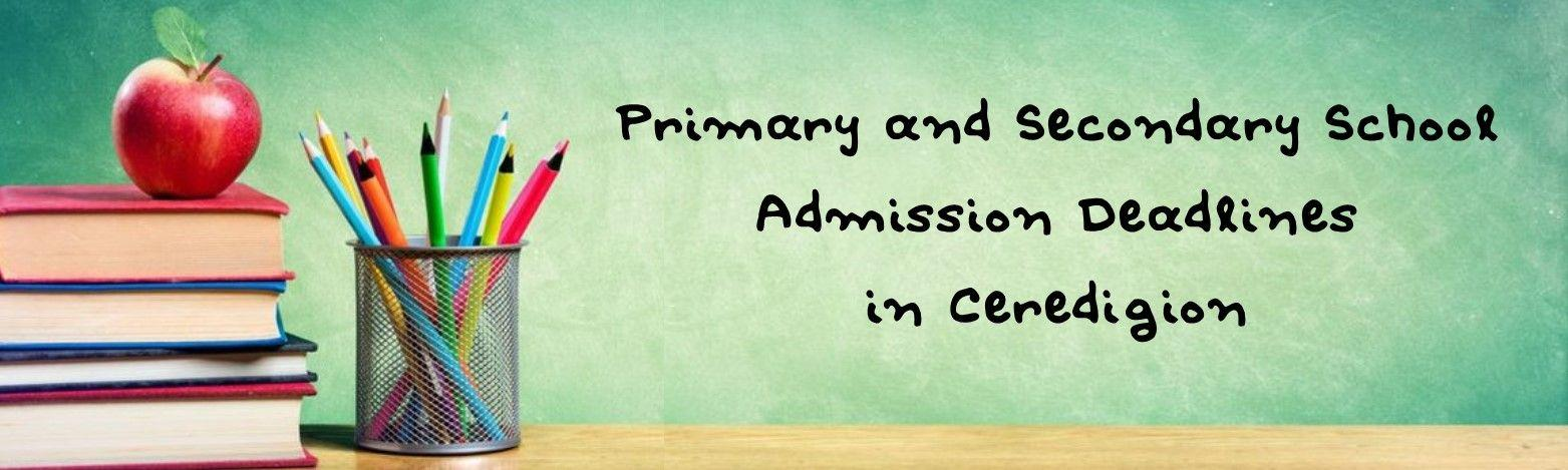 Primary and Secondary School Deadline Ceredigion Header