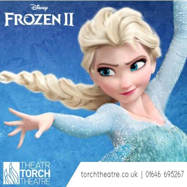 Frozen 2 at Torch Theatre Milford Haven