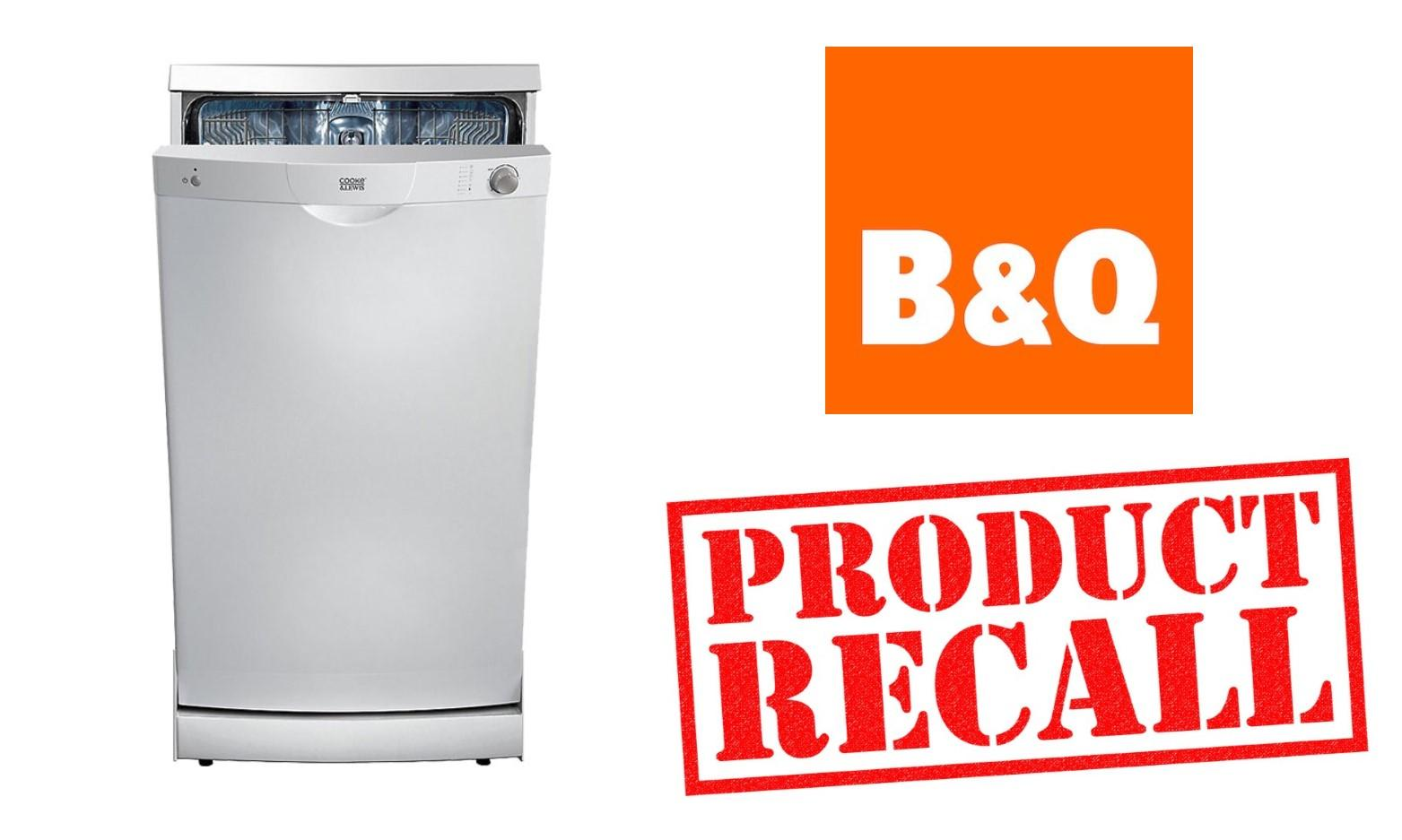 Urgent Recall of B&Q Dishwasher over Risks of Fire