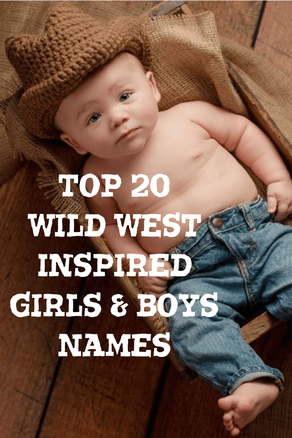 Top 20 Wild West Inspired Girls and Boys Names min